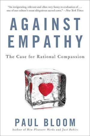 Bog, paperback Against Empathy af Paul Bloom
