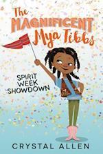 Spirit Week Showdown (Magnificent Mya Tibbs)