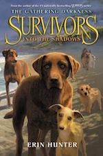 Survivors (Survivors The Gathering Darkness, nr. 3)