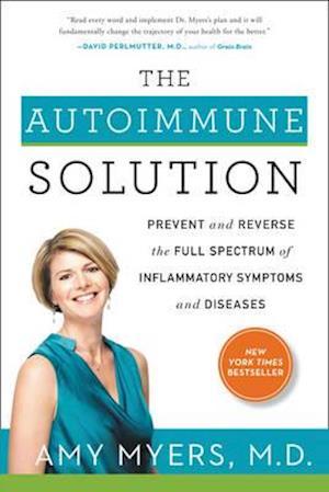 Bog, hardback The Autoimmune Solution af M D Amy Myers M.D.