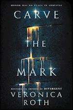 Carve the Mark (Carve the Mark)