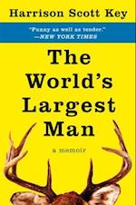 The World's Largest Man af Harrison Scott Key