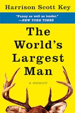 World's Largest Man af Harrison Scott Key