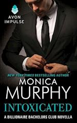 Intoxicated (The Billionaire Bachelors Club Series)