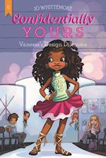 Vanessa's Design Dilemma (Confidentially Yours)