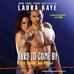 Hard to Come By (Hard Ink)