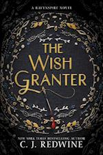 The Wish Granter af C. J. Redwine