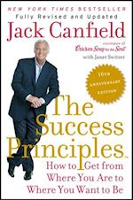 Success Principles(TM) - 10th Anniversary Edition