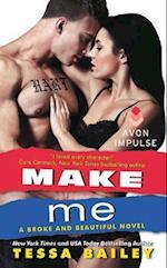 Make Me (Broke and Beautiful)