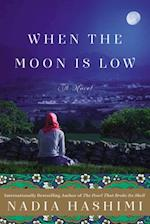 When The Moon Is Low