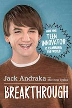 Breakthrough: How One Teen Innovator Is Changing the World af Matthew Lysiak