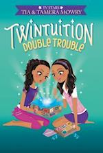 Double Trouble (Twintuition)