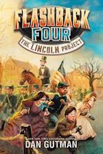 The Lincoln Project (Flashback Four)