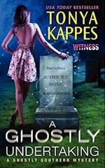 A Ghostly Undertaking af Tonya Kappes
