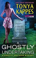 Ghostly Undertaking af Tonya Kappes