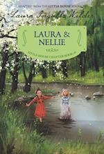 Laura & Nellie (Little House Chapter Book)