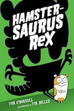 Hamstersaurus Rex af Tom O'Donnell