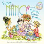 Fancy Nancy and the Missing Easter Bunny (Fancy Nancy)
