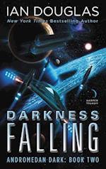 Darkness Falling (Andromedan Dark, nr. 2)