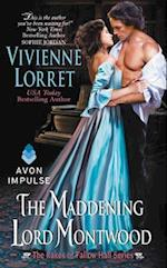 The Maddening Lord Montwood af Vivienne Lorret