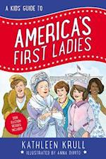 A Kids' Guide to America's First Ladies (Kids Guide to American History)