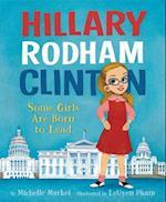 Hillary Rodham Clinton af Michelle Markel