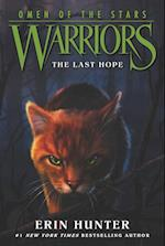Warriors: Omen of the Stars #6: The Last Hope (Warriors, Omen of the Stars, nr. 6)