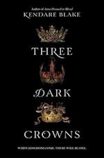 Three Dark Crowns (Three Dark Crowns)