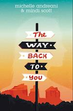 The Way Back to You af Michelle Andreani
