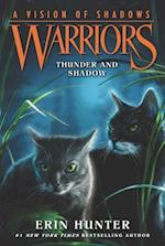 Warriors: A Vision of Shadows #2: Thunder and Shadow (Warriors A Vision of Shadows, nr. 2)