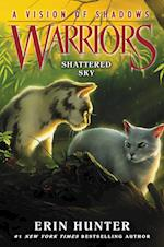 Warriors: A Vision of Shadows #3: Shattered Sky (Warriors A Vision of Shadows)