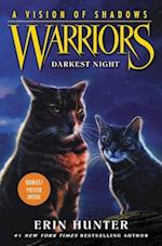 Warriors: A Vision of Shadows #4: Darkest Night (Warriors A Vision of Shadows, nr. 4)