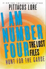 I Am Number Four: The Lost Files: Hunt for the Garde (Lorien Legacies The Lost Files)
