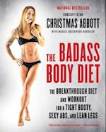 The Badass Body Diet af Christmas Abbott
