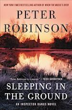 Sleeping in the Ground af Peter Robinson