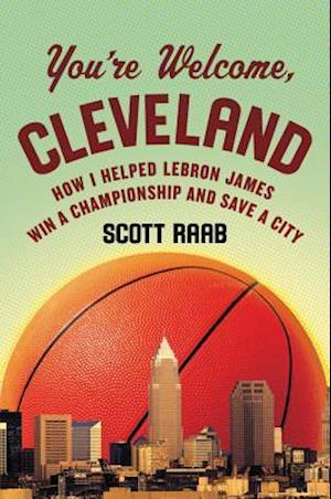 Bog, hardback You're Welcome, Cleveland af Scott Raab