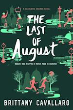 The Last of August (Charlotte Holmes)