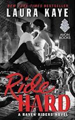 Ride Hard (Raven Riders, nr. 01)