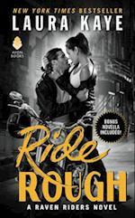 Ride Rough (Raven Riders, nr. 02)