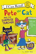 Pete the Cat and the Surprise Teacher (Pete the Cat My First I Can Read)