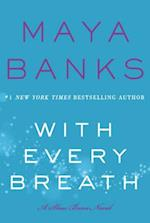 With Every Breath (Slow Burn Novels, nr. 4)