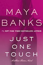 Just One Touch (Slow Burn Novels)
