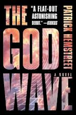The God Wave (God Wave Trilogy)