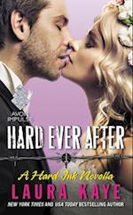 Hard Ever After af Laura Kaye