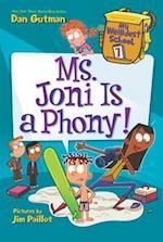 Ms. Joni Is a Phony! (My Weirdest School)