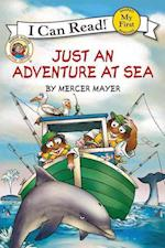 Just an Adventure at Sea (Little Critter My First I Can Read)
