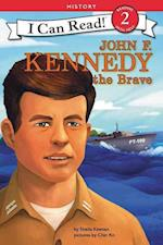 John F. Kennedy the Brave (I Can Read. Level 2)