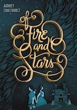 Of Fire and Stars af Audrey Coulthurst
