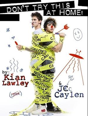 Bog, paperback Kian and Jc: Don't Try This at Home! af Kian Lawley