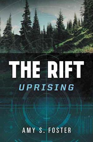 Bog, hardback The Rift Uprising af Amy S. Foster